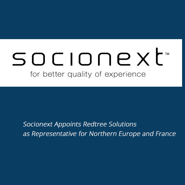 Socionext Appoints Redtree Solutions as Representative for Northern Europe and France
