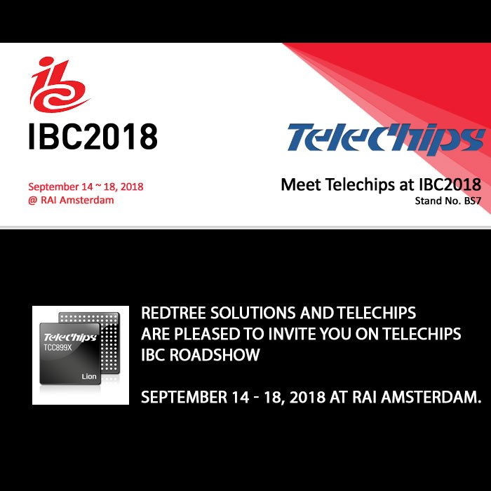 Redtree Solutions and Telechips are pleased to invite you on Telechips IBC Roadshow
