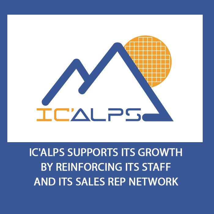 IC'Alps Supports its Growth by Reinforcing its Staff and its Sales Rep Network